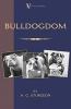 A.G. Sturgeon,   R. Ward Binks, Bulldogdom (A Vintage Dog Books Bulldog Classic - Bulldogs)