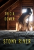 Dower, Tricia, Stony River