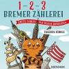 Scholz, Valeska, 1, 2, 3 - Bremer Z?hlerei