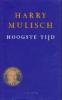 Harry Mulisch, Hoogste tijd