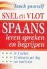 <b>Elisabeth Smith</b>,Snel en vlot Spaans leren spreken en begrijpen