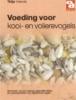 Vriends, T., Voeding voor kooi-en volierevogels
