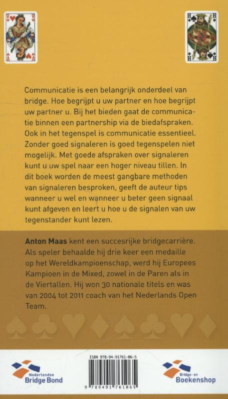 Anton Maas,Signaleren
