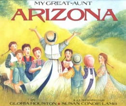 Houston, Gloria My Great-Aunt Arizona