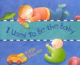 Ballard, Robin I Used to Be the Baby