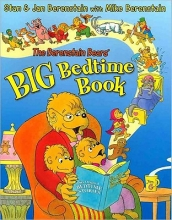 Berenstain, Jan The Berenstain Bears` Big Bedtime Book