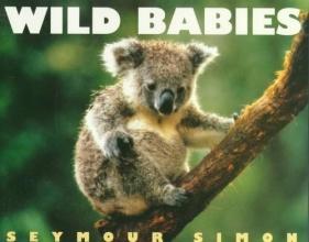 Seymour Simon Wild Babies