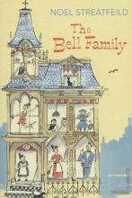 Noel Streatfeild The Bell Family