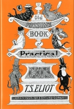 Eliot, T. S. Old Possum`s Book of Practical Cats