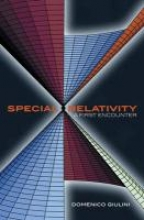Domenico (Department of Physics, University of Freiburg, Germany) Giulini Special Relativity: A First Encounter