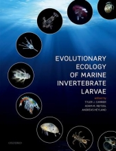 Carrier, Tyler Evolutionary Ecology of Marine Invertebrate Larvae