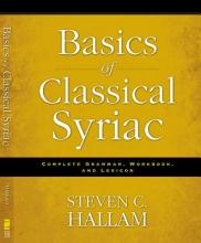 Hallam, Steven C. Basics of Classical Syriac
