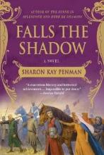 Penman, Sharon Kay Falls the Shadow