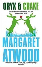 Atwood, Margaret Oryx And Crake