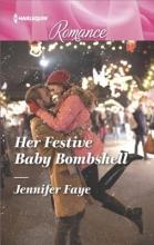 Faye, Jennifer Her Festive Baby Bombshell