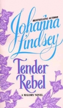 Lindsey, Johanna Tender Rebel