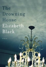 Black, Elizabeth The Drowning House