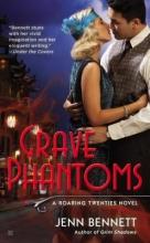 Bennett, Jenn Grave Phantoms