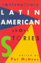 McNees, Pat Contemporary Latin American Short Stories