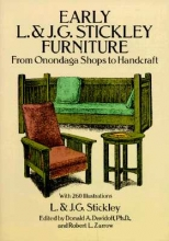 L. Stickley,   J. G. Stickley Early L. & J. G. Stickley Furniture: From Onondaga Shops to Handcraft