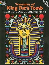 Arkady Roytman Treasures of King Tut`s Tomb Stained Glass Coloring Book