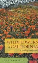 Blackwell, Laird Wildflowers of California