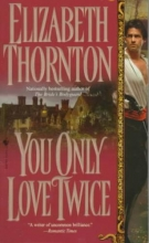 Thornton, Elizabeth You Only Love Twice