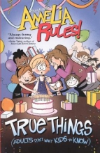 Gownley, Jimmy True Things (Adults Don`t Want Kids to Know)