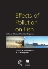 A. J. Lawrence,   Krystal Hemingway Effects of Pollution on Fish