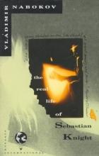 Nabokov, Vladimir The Real Life of Sebastian Knight