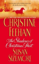 Feehan, Christine  Feehan, Christine,   Sizemore, Susan,   Sizemore, Susan The Shadows of Christmas Past