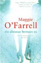 O`Farrell, Maggie Distance Between Us