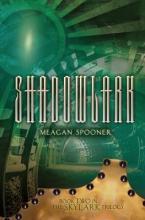 Spooner, Meagan Shadowlark