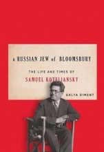 Diment, Galya A Russian Jew of Bloomsbury
