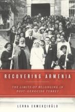 Ekmekcioglu, Lerna Recovering Armenia