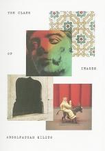 Kilito, Abdelfattah The Clash of Images