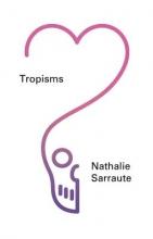 Sarraute, Nathalie Tropisms