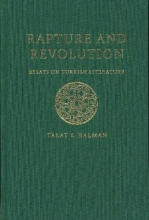 Halman, Talat Rapture and Revolution