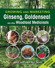 Jeanine Davis,   W. Scott Persons Growing and Marketing Ginseng, Goldenseal and other Woodland Medicinals