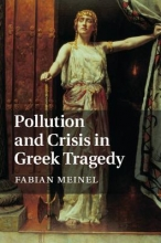 Meinel, Fabian Pollution and Crisis in Greek Tragedy