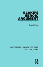 Fuller, David Blake`s Heroic Argument