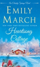 March, Emily Heartsong Cottage