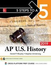 Murphy, Daniel P. 5 Steps to a 5 AP U.S. History 2019