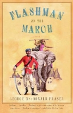 Fraser, George MacDonald Flashman on the March