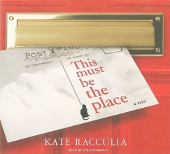 Racculia, Kate This Must Be the Place