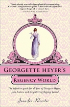 Kloester, Jennifer Georgette Heyer`s Regency World