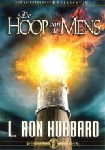 L. Ron Hubbard , De hoop van de mens