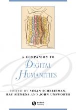 Schreibman, Susan A Companion to Digital Humanities