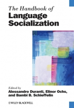 Alessandro Duranti,   Elinor Ochs,   Bambi B. Schieffelin The Handbook of Language Socialization