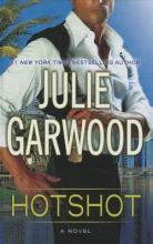 Garwood, Julie Hotshot